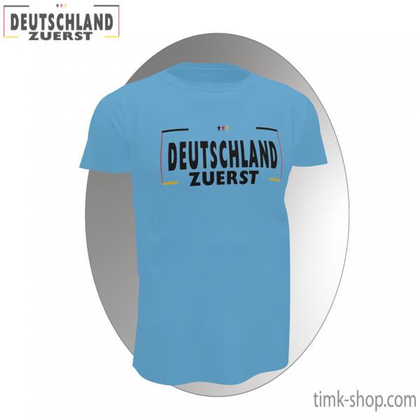Deutschland zuerst T-Shirt blau