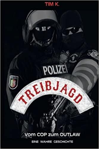 Treibjagd: Vom Cop zum Outlaw