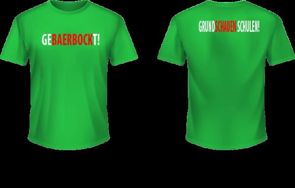 Gebaerbockt! - T-Shirt - Grundschauen schulen!